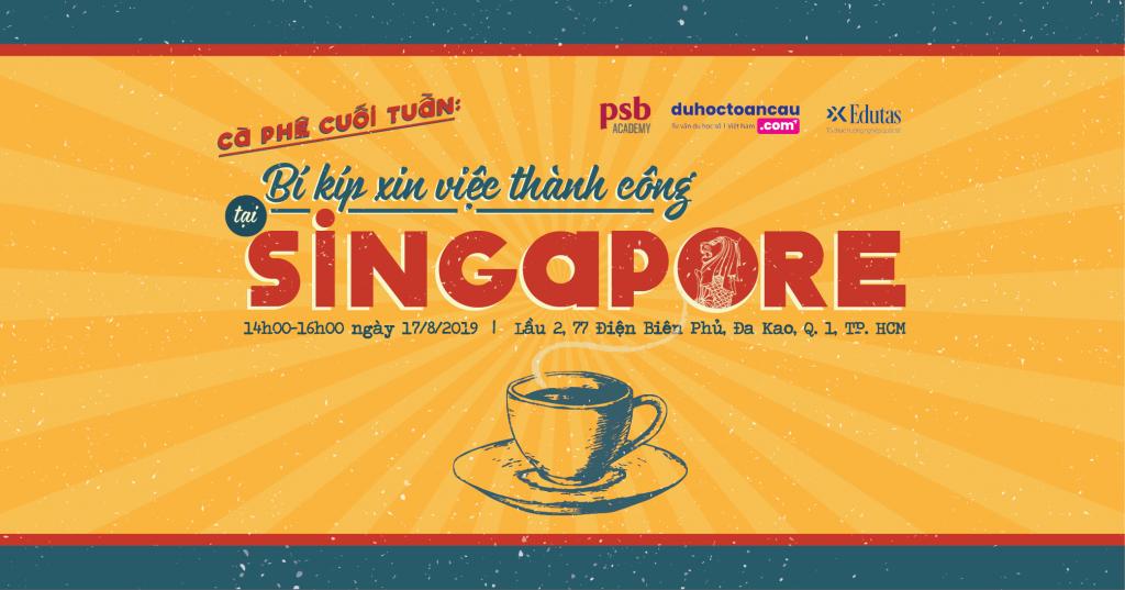 Coffee Talk: Bí kíp xin việc thành công tại Singapore